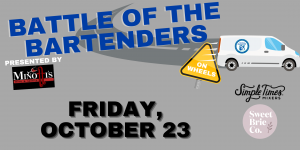 Battle of the Bartenders on Wheels @ Deliver to Your House or Pick-Up at YC